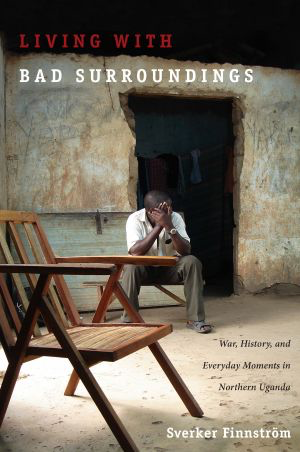 2009 Margaret Mead Award Winning Book - Living with Bad Surroundings