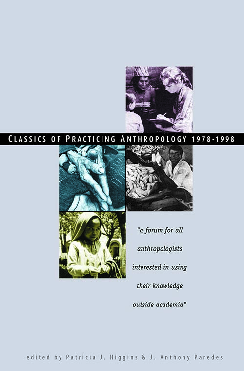 Cover of the Classics of Practicing Anthropology Publication