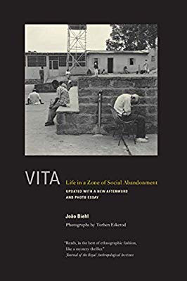 2007 Margaret Mead Award Winning Book - Vita: Life in a Zone of Social Abandonment