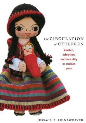 2010 Margaret Mead Award Winning Book - The Circulation of Children