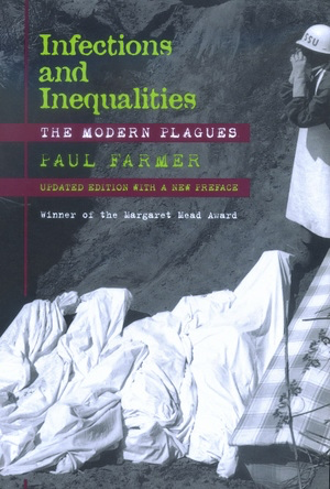 1999 Margaret Mead Award Winning Book - Infections and Inequalities