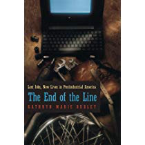 2000 Margaret Mead Award Winning Book - The End of the Line