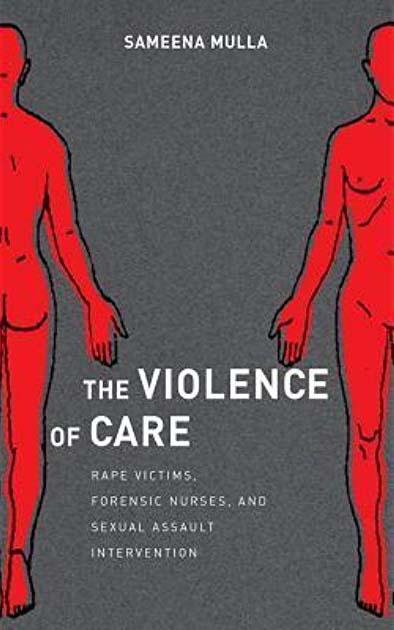 2017 Margaret Mead Award Winning Book - The Violence of Care