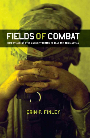 2012 Margaret Mead Award Winning Book - Fields of Combat