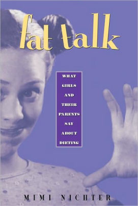 2001 Margaret Mead Award Winning Book - Fat Talk